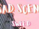 [เนื้อเพลง – ฟังเพลง] ฉากเรียกน้ำตา – SWEE:D – PONCHET